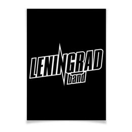 "Плакат A3(29.7x42) ""Leningrad"" - band, группа, группировка, ленинград, шнур"