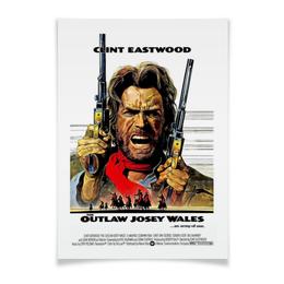 """Плакат A3(29.7x42) """"Clint Eastwood"""" - кино, вестерн, clint eastwood, актёр, клинт иствуд"""