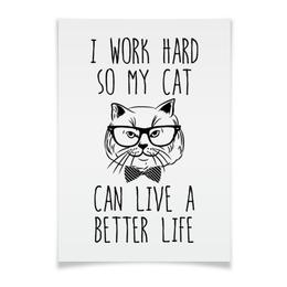 """Плакат A3(29.7x42) """"I Work Hard"""" - кот, прикольные, работа, коты, work hard"""