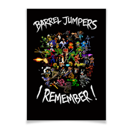 "Плакат A3(29.7x42) ""Barrel Jumpers. I Remember!"" - games, легенды, старое, iremember"