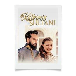 """Плакат A3(29.7x42) """"Султан  моего сердца"""" - арт, стиль, рисунок, сериал"""