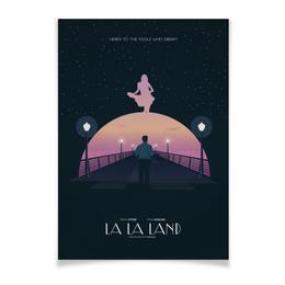 """Плакат A3(29.7x42) """"Ла-Ла Ленд / La La Land"""" - джаз, райан гослинг, la la land, эмма стоун, ла-ла ленд"""