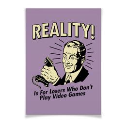 """Плакат A3(29.7x42) """"Геймер"""" - прикольные, компьютерные игры, old school, video games, для геймеров"""
