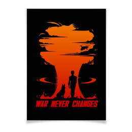 "Плакат A3(29.7x42) ""Fallout. War never changes"" - игры, fallout, геймерские, war never changes"