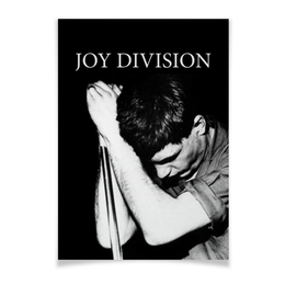 """Плакат A3(29.7x42) """"Joy Division"""" - joy division, группы, ian curtis, пост-панк, иен кёртис"""