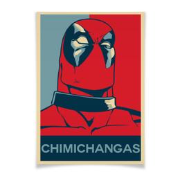 "Плакат A3(29.7x42) ""Chimichangas Deadpool"" - комиксы, marvel, марвел, убийца, дэдпул"
