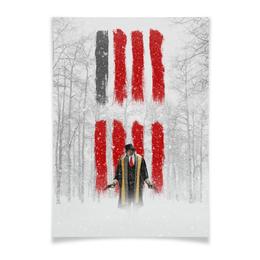 """Плакат A3(29.7x42) """"Восьмерка - Охотник за головами"""" - tarantino, тарантино, майор, омерзительная восьмерка, сэмюэль джексон"""