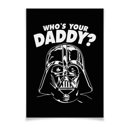 "Плакат A3(29.7x42) ""Дарт Вейдер"" - прикольные, star wars, darth vader, звездные войны, дарт вейдер"