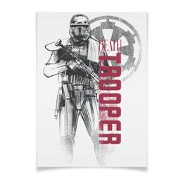 """Плакат A3(29.7x42) """"Штурмовик"""" - star wars, звездные войны, штурмовик, изгой-один, rogue one"""