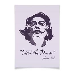 """Плакат A3(29.7x42) """"Сальвадор Дали"""" - арт, надписи, сальвадор дали, художник"""