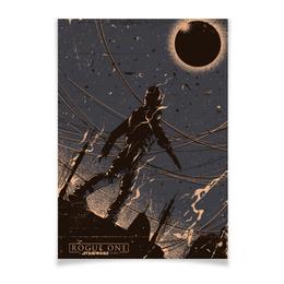 """Плакат A3(29.7x42) """"Star Wars / Звездные войны"""" - кино, star wars, звездные войны, изгой-один, rogue one"""