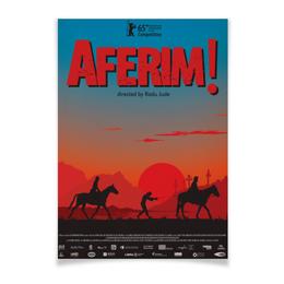 """Плакат A3(29.7x42) """"Браво! / Aferim!"""" - мультфильм, постер, браво, румыния, aferim"""