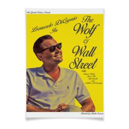 "Плакат A3(29.7x42) ""Волк с Уолл-стрит / The Wolf of Wall Street"" - леонардо дикаприо, ди каприо, дикаприо, the wolf of wall street, волк с уолл-стрит"