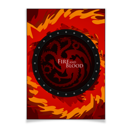 "Плакат A3(29.7x42) ""Fire and Blood"" - дракон, игра престолов, game of thrones, targaryen, тарнариен"