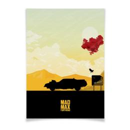 """Плакат A3(29.7x42) """"Безумный Макс"""" - дорога ярости, mad max, том харди, шарлиз терон, безумный макс"""