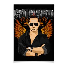 "Плакат A3(29.7x42) ""Go hard"" - россия, russia, путин, президент, putin"