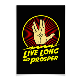 "Плакат A3(29.7x42) ""Live Long And Prosper"" - star trek, live long and prosper, спок, spock, звёздный путь"