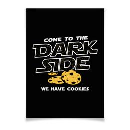 "Плакат A3(29.7x42) ""Come to Dark Side! We have cookies"" - прикольные, star wars, dark side, звездные войны, дарт вейдер"
