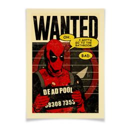 """Плакат A3(29.7x42) """"Дэдпул"""" - комиксы, супергерои, deadpool, wanted, дэдпул"""