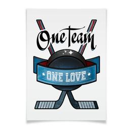 "Плакат A3(29.7x42) ""Ice hockey"" - one love, хоккей, one team, ice hockey"