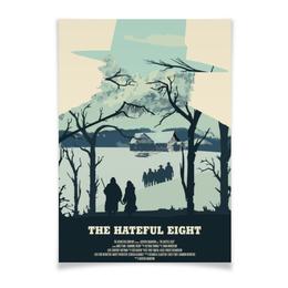 """Плакат A3(29.7x42) """"Омерзительная восьмёрка / The Hateful Eight"""" - тарантино, омерзительная восьмёрка, the hateful eight, квентин тарантино, hateful eight"""