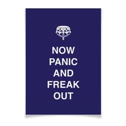 "Плакат A3(29.7x42) ""Now panic and freak out"" - страна, англия, английский, english, паника"