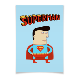 "Плакат A3(29.7x42) ""Супермен"" - супермен, прикольные, комиксы, superman, супергерои"