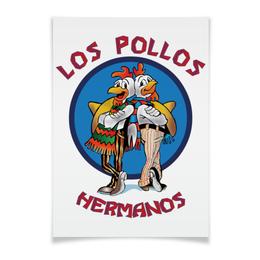 """Плакат A3(29.7x42) """"Los Pollos Hermanos"""" - во все тяжкие, breaking bad, los pollos hermanos"""