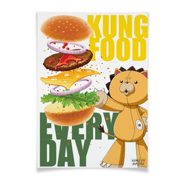 "Плакат A3(29.7x42) ""KUNG FOOD"" - кунг-фу, бургер, wax, kung food, every day"
