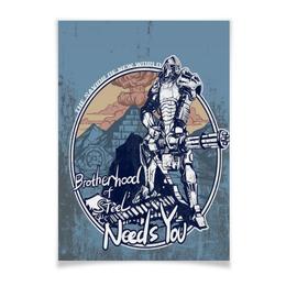 "Плакат A3(29.7x42) ""Brotherhood Needs You"" - игры, fallout, brotherhood, братсво стали"