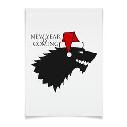 """Плакат A3(29.7x42) """"New year is coming"""" - winter, волк, игра престолов, stark, зима близко"""