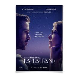 """Плакат A3(29.7x42) """"Ла-Ла Ленд / La La Land"""" - райан гослинг, гослинг, la la land, эмма стоун, ла-ла ленд"""
