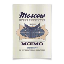 """Плакат A3(29.7x42) """"МГИМО"""" - mgimo, мгимо, мгимо институт постер"""