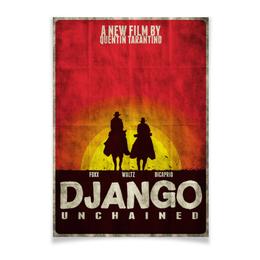 "Плакат A3(29.7x42) ""Джанго / Django"" - кино, django, тарантино, джанго, дикаприо"