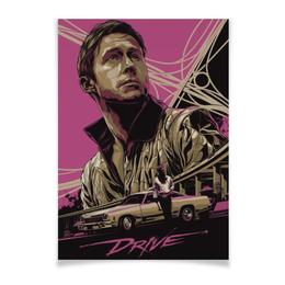 "Плакат A3(29.7x42) ""Drive"" - гонщик, драйв, райан гослинг, ryan gosling"