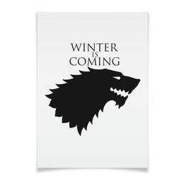 """Плакат A3(29.7x42) """"Winter is coming"""" - волк, игра престолов, stark, старк, зима близко"""