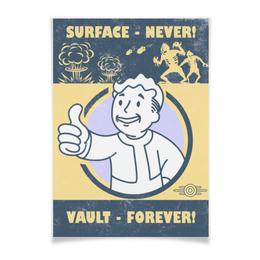 """Плакат A3(29.7x42) """"Fallout. Vault - forever!"""" - игры, fallout, геймерские, vault, vault-boy"""