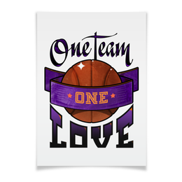 "Плакат A3(29.7x42) ""Basketball"" - one love, баскетбол, one team"
