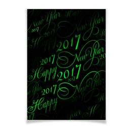 "Плакат A3(29.7x42) ""New Year 2017"" - happy new year, новый год, new year, 2017, new year 2017"