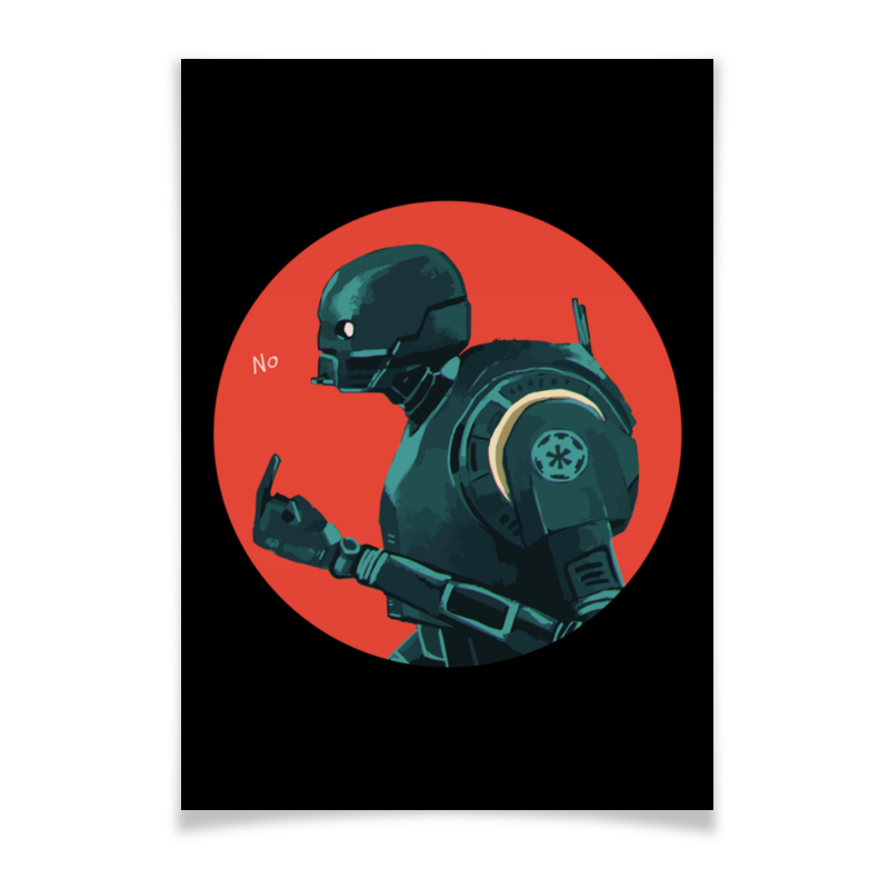 Плакат A2(42x59) Printio Star wars rogue one k2so/ изгой один к2со star wars rogue one ultimate sticker encyclopedia