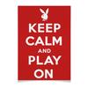 "Плакат A2(42x59) ""«Keep calm...» (с Playboy)"" - юмор, playboy, английский, keep calm, remake"