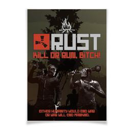 """Плакат A2(42x59) """"Rust Убивай или беги!"""" - игры, дизайн, персонажи, rust, раст"""