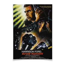 "Плакат A2(42x59) ""Бегущий по лезвию / Blade Runner"" - фантастика, бегущий по лезвию, blade runner, ридли скотт, харрисон форд"