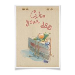 """Плакат A2(42x59) """"Cake your day"""" - сладости, физалис, черника, пирог, тортик"""