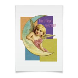 """Плакат A2(42x59) """"«Не забывайте мечтать!»"""" - ангел, английский, dream, vintage, почтовые открытки"""
