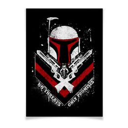 "Плакат A2(42x59) ""Охотник за головами"" - star wars, звездные войны, боба фетт, охотник за головами"