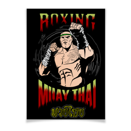 "Плакат A2(42x59) ""MUAY THAI"" - боец, muay thai, fighter, тайский бокс, муай тай"