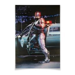 "Плакат A2(42x59) ""Робокоп / RoboCop"" - фантастика, робот, робокоп, robocop, пол верховен"