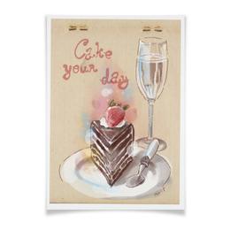 "Плакат A2(42x59) ""Cake your day"" - клубника, шампанское, пирог, тортик"