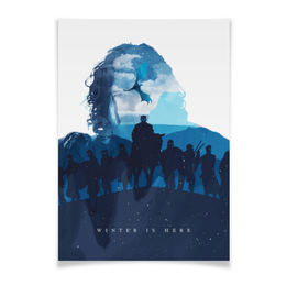 "Плакат A2(42x59) ""Игра престолов / Game of Thrones"" - игра престолов, winter is coming, game of thrones, jon snow, джон сноу"
